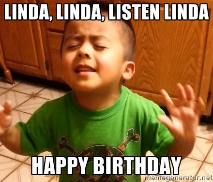 Image result for happy birthday linda meme