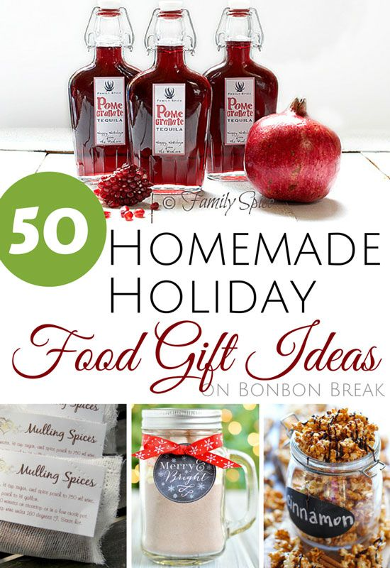 50+ Homemade Holiday Food Gift Ideas | DIY Ideas | Pinterest | Gifts ...