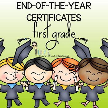 $ 1st grade - end of the year certificates - first grade