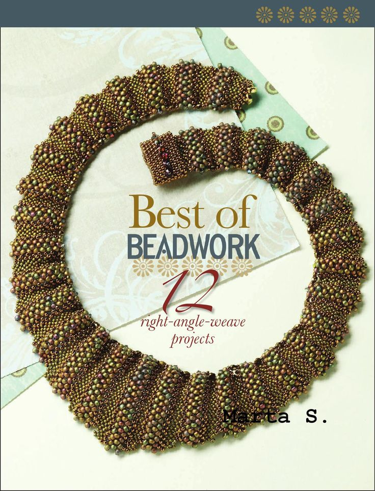Best of bw right angle weave by Sonia - issuu