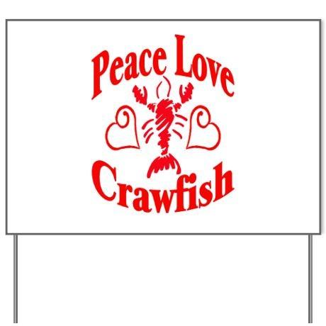 Download Peace Love Crawfish Yard Sign by FigStreetStudio ...