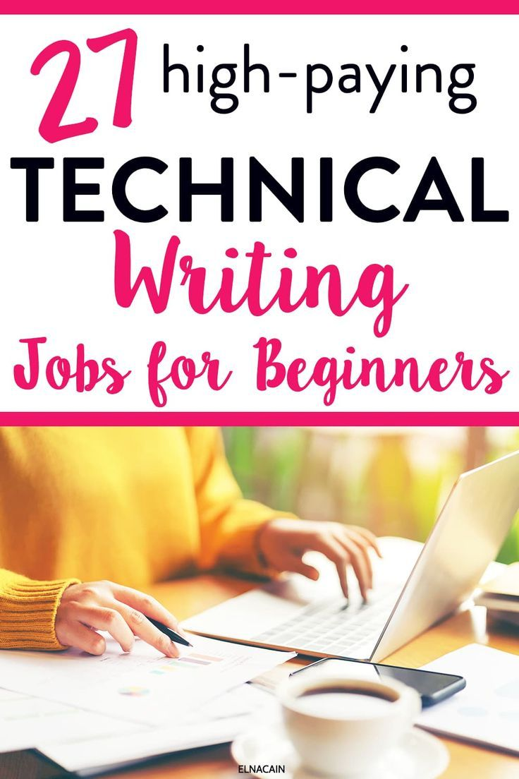 27 Technical Writing Jobs For Beginners In 2020 Writing Jobs Technical Writing Online Writing Jobs