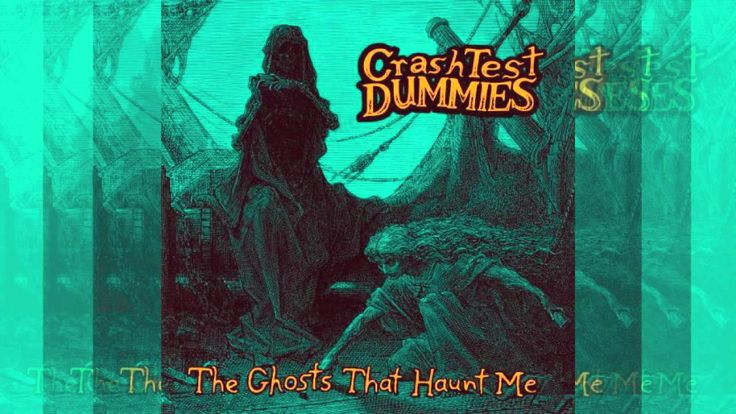 Crash Test Dummies - The Ghosts That Haunt Me album