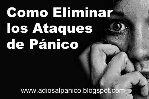 Eliminar Ataques de pánico : Algunos Tratamientos Comunes para el Trastorno de ...