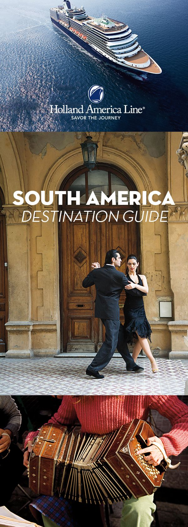 A must-add for your travel board: our South America destination guide. A journey in South America is enhanced by a Holland America Line cruise. We visit all the must-see destinations: Machu Picchu, Valparaíso, glaciers in Antarctica, the Strait of Magellan, Buenos Aires, Rio de Janeiro and more. Our travel guide and port planner will help you map out the perfect itinerary for a South American adventure.