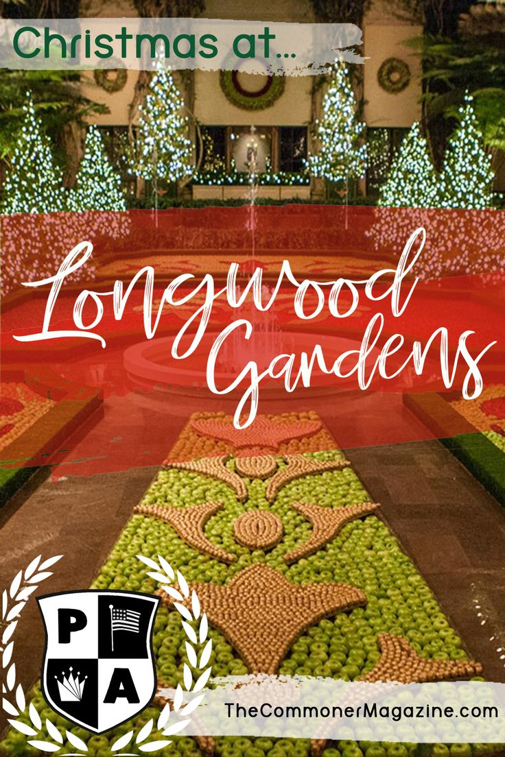 The magic of longwood gardens during the holidays - Places to eat near longwood gardens ...