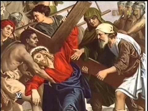 MI RINCON ESPIRITUAL: El Santo Viacrucis (EWTN)