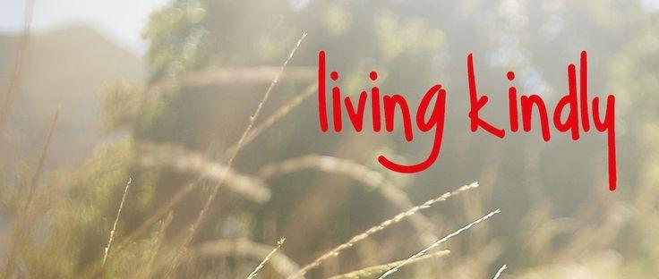 Kết quả hình ảnh cho LIVING KINDLY