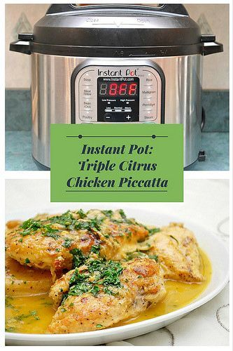 Instant Pot Triple Citrus Chicken Piccata has seasoned chicken saute�d to a golden brown and served with a bright, buttery citrus sauce kissed with garlic and white wine...#instantpot #chicken