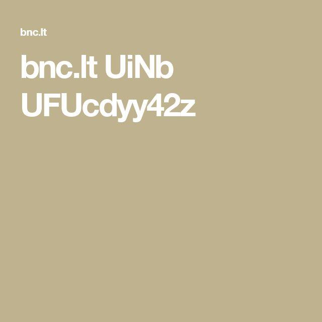 bnc.lt UiNb UFUcdyy42z