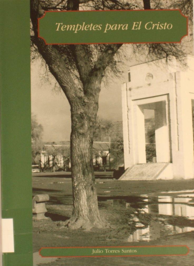 Templetes para El Cristo / Julio Torres Santos.2003.  http://absysnetweb.bbtk.ull.es/cgi-bin/abnetopac01?TITN=257127