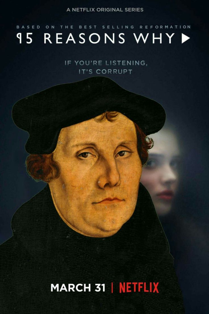 Explain the reasons that led to Martin Luther's decision to break with the Catholic Church?