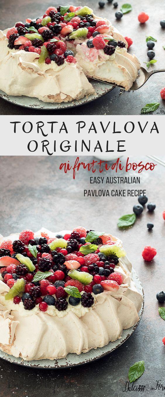 Torta Pavlova ricetta originale italiana: dolce au…
