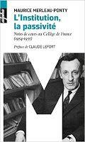 Les Livres de Philosophie: Maurice Merleau-Ponty : L'institution, la passivité. Notes de cours au Collège de France (1954-1955)