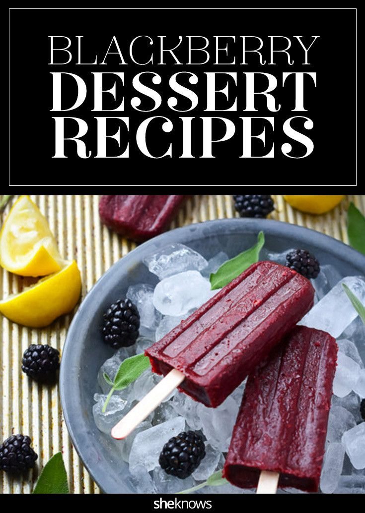 If you try these blackberry desserts, you'll officially #WinBlackberrySeason (to coin a hashtag).