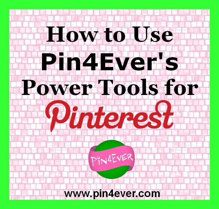 How to use pin4ever power tools for pinning