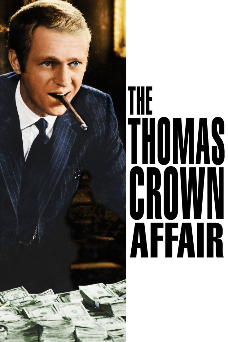 The Thomas Crown Affair (1968) Movie Poster - Steve McQueen, Faye Dunaway, Paul Burke  #TheThomasCrownAffair, #1968, #SteveMcQueen, #FayeDunaway, #PaulBurke, #NormanJewison, #Drama, #Poster, #Art, #Film, #Movie, #Poster