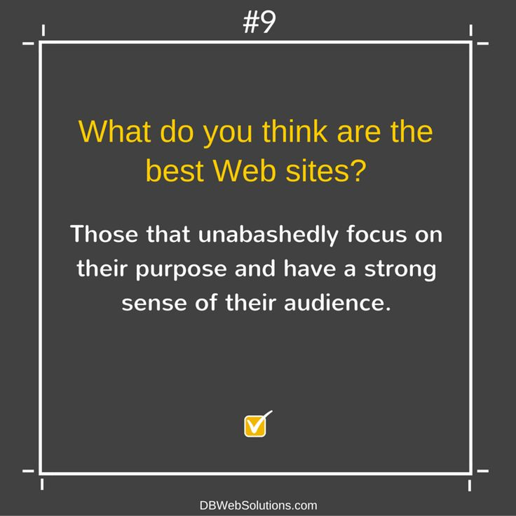 What do you think are the best Websites?  #Website #Web #Sites #UnabashedlyFocus #Purpose #StrongSense #Audience