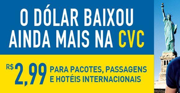 Pacotes com dólar reduzido na CVC - Promoção de viagem #cvc #pacotes #viagem #promoções