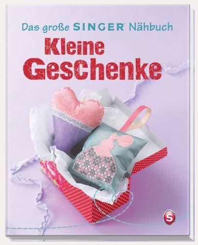 Tolle Geschenke selbst genäht: Amazon.de: Miriam Dornemann: Bücher