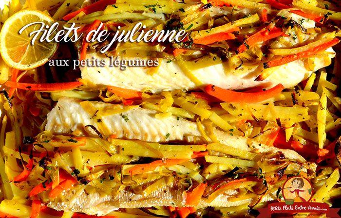 Cette recette de filet de julienne aux petits est légumes est simple à cuisiner et vraiment savoureuse. Ce délicieux poisson blanc à la chair ferme et délicate vous séduira par sa saveur fine et lé…