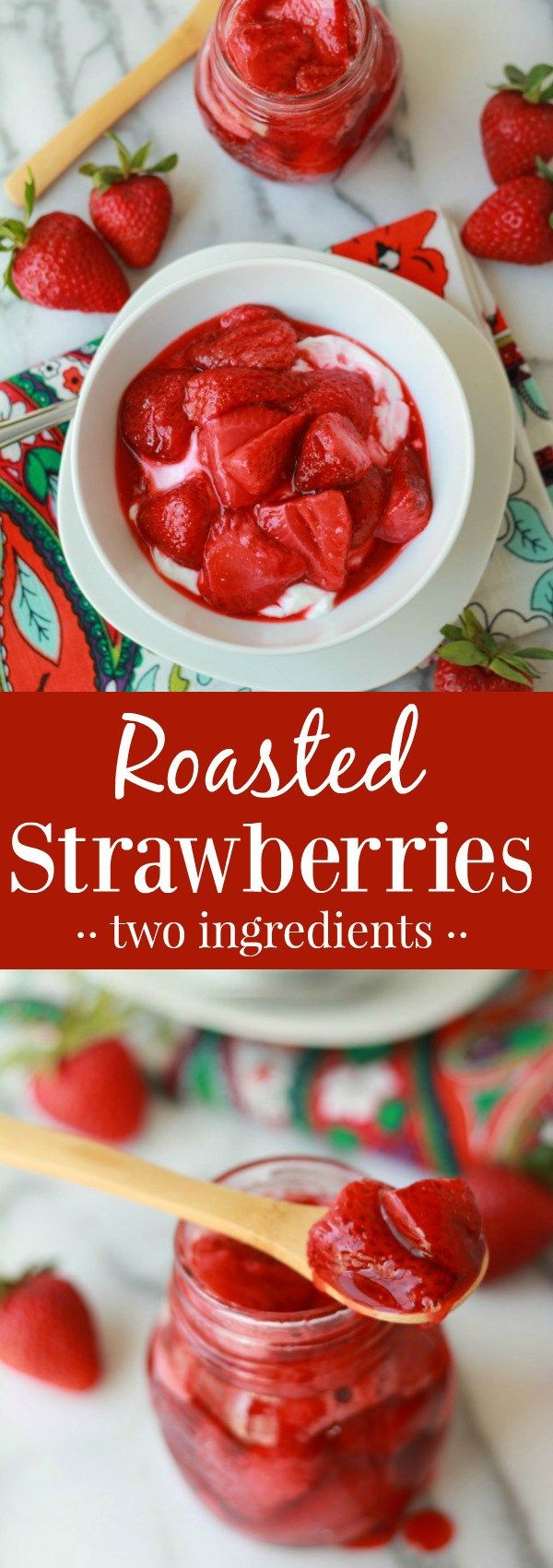 Roasted Strawberries - Sweet and juicy roasted strawberries with a bold strawberry flavor. Eat them on their own, or use as a topping for yogurt, ice cream, oatmeal, or cake.