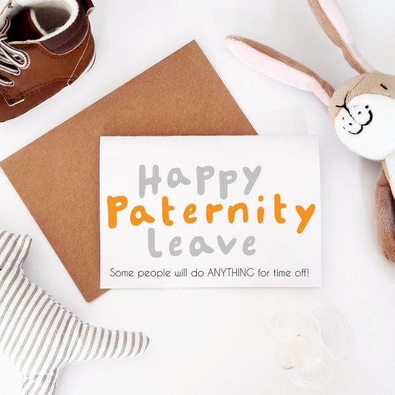 Funny Paternity Leave Card For New Dad Cute New Parent Card Https Www Etsy Com Uk Listing 691221166 Funny Pate Paternity Leave Parents Cards Good Luck Cards