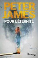 Les lectures de Mylène: Pour l'éternité de Peter James