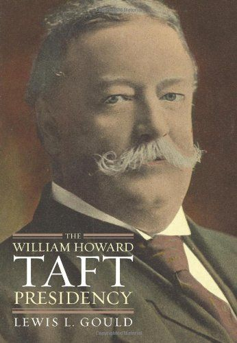 The William Howard Taft Presidency (American Presidency (Univ of Kansas Hardcover)) by Lewis L. Gould, http://www.amazon.com/dp/0700616748/ref=cm_sw_r_pi_dp_dfImtb1Y7QY8V