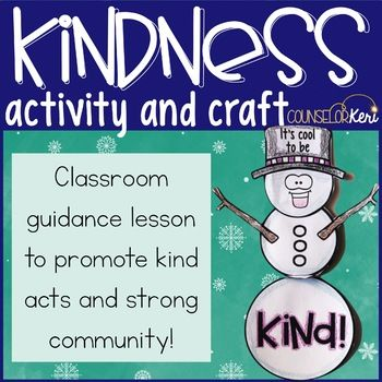 """This is the perfect kindness activity for your winter elementary school counseling classroom guidance lessons! Students participate in a """"kind word snowball fight"""" and then talk about how it feels to show and receive kindness. Students generate ideas about how to show kindness and then make an adorable snowman kindness craft! What's included: ❄️Lesson plan (objectives, outline, materials list, ASCA standards alignment) ❄️Printable forms for"""