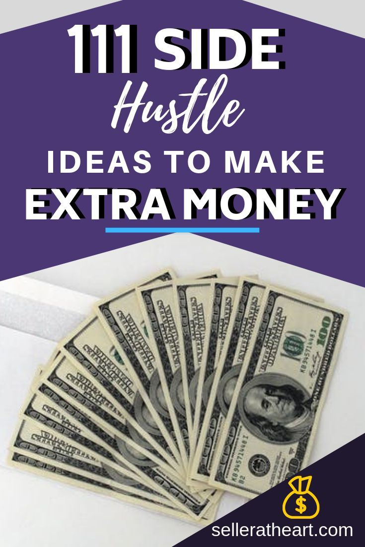 114 Side Hustle Ideas To Make Extra Money In 2020 Dollarsanity Extra Money Money Side Hustle