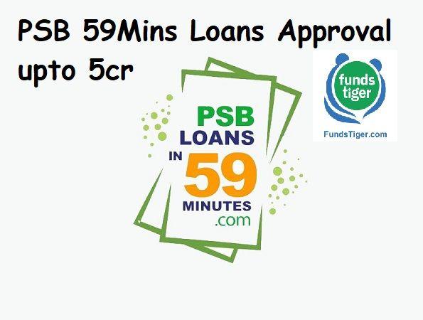 Psb 59mins Loan Approval Up To 5 Crore Business Loans Loan Fast Loans