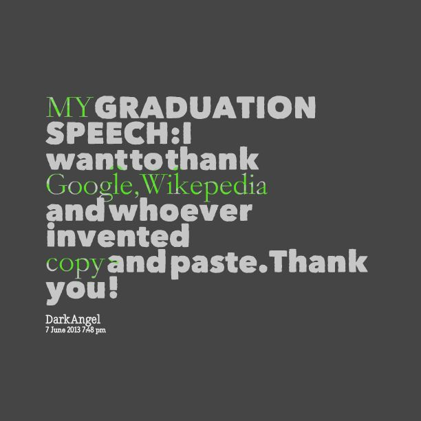 "sad graduation speech A graduation speech is also known as ""commencement speech"" graduation speech ceremony is a common practice followed by universities to address graduating students."