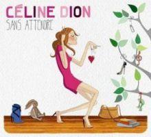 Sans attendre - Céline Dion, 2012