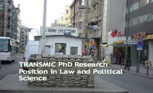 TRANSMIC PhD Research Position in Law and Political Science, Portugal, and applications are submitted till  20th June 2014. The TRANSMIC project funded under the European Commission's Marie Curie actions is inviting applications for PhD Researcher Position.