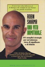 Una vita inimitabile - Robin Sharma