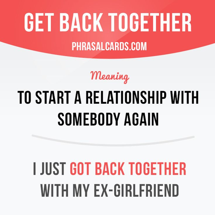 """Get back together"" means ""to start a relationship with somebody again"".  Example: I just got back together with my ex-girlfriend.  Get our apps for learning English: learzing.com  #phrasalverb #phrasalverbs #phrasal #verb #verbs #phrase #phrases #expression #expressions #english #englishlanguage #learnenglish #studyenglish #language #vocabulary #dictionary #grammar #efl #esl #tesl #tefl #toefl #ielts #englishlearning #vocab #wordoftheday #phraseoftheday"