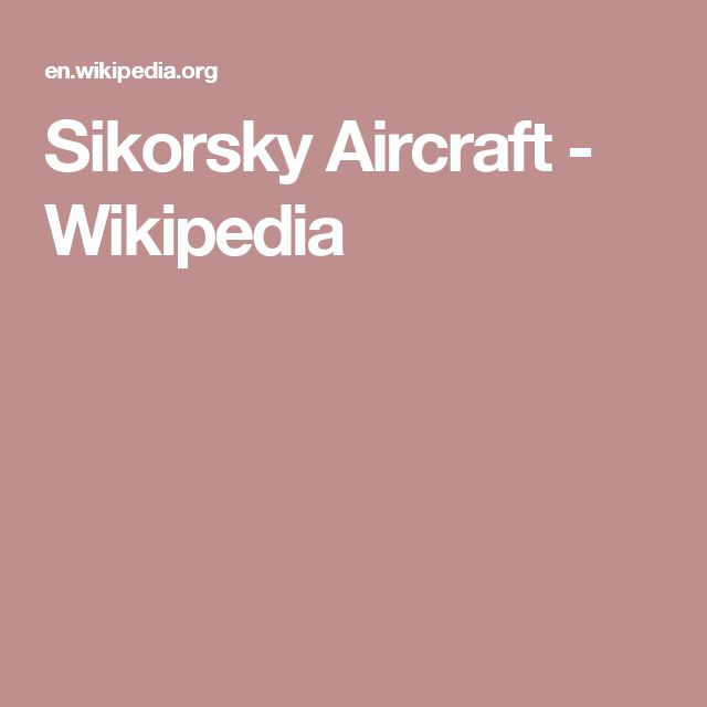 Sikorsky Aircraft - Wikipedia