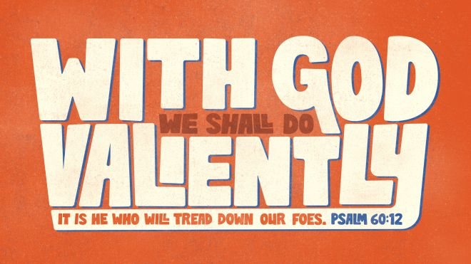 As believers, when we are attacked we shouldn't defend ourselves but let God be our defense. Our role is to pray for our enemies. Psalm 60:12