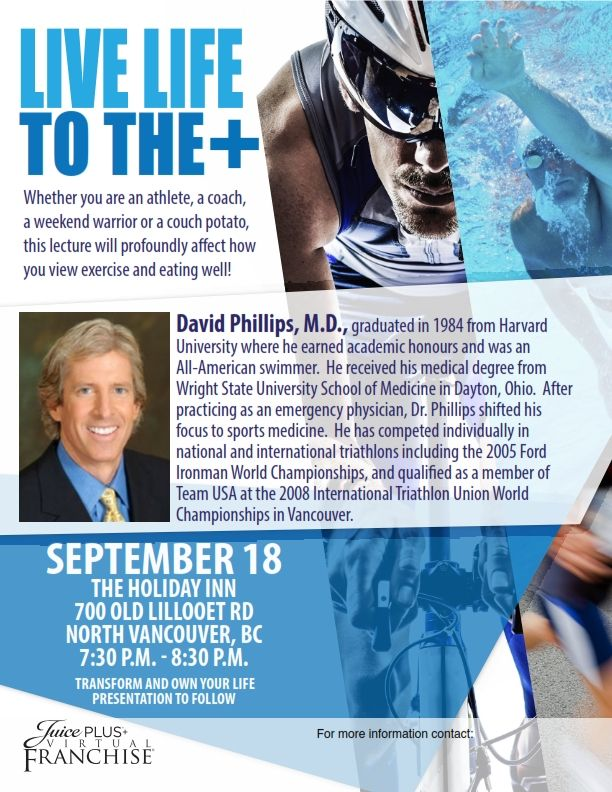 Hello British Columbia! This Thursday, September 18, 2014 join Dr. David Phillips and learn more about exercise and eating well!  Live life to the PLUS+ #JPCANADA