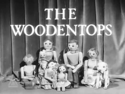 The Woodentops - This was kids TV at it's best in the 60's
