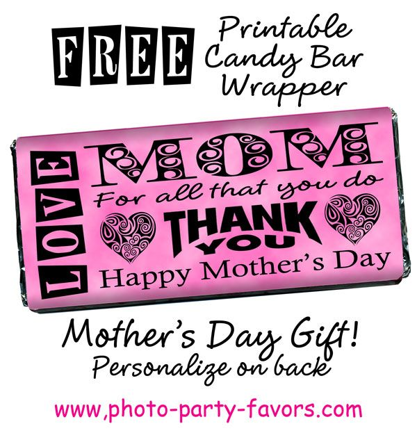 Easy Mother's Day Craft - Print and personalize this free candy bar wrapper and wrap around a 1.5 oz Hershey bar for a DIY sweet treat for Mom! More printables and other party stuff at http://www.photo-party-favors.com/
