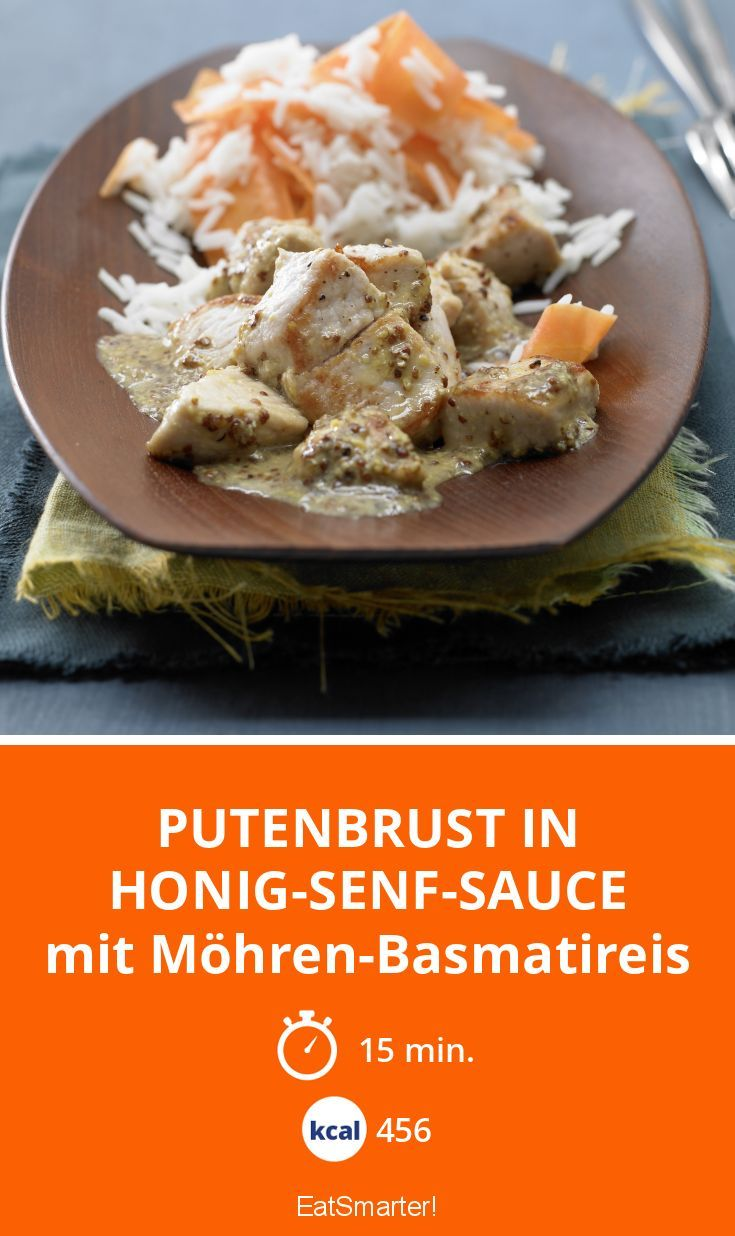 Putenbrust in Honig-Senf-Sauce - mit Möhren-Basmatireis - smarter - Kalorien: 456 Kcal - Zeit: 15 Min. | eatsmarter.de