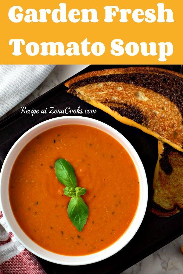 Garden Fresh Tomato Soup In 2020 Homemade Tomato Soup Recipe Easy Tomato Soup Recipe Easy Homemade Tomato Soup