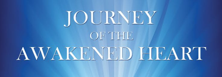 Angel News Network: JOURNEY OF THE AWAKENED HEART NEWSLETTER 8-18-15