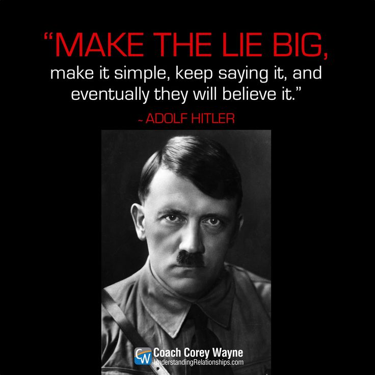 """#adolfhitler #thebiglie #propaganda #manipulation #control #politics #psychology #wwii #war #nazi #germany #meinkampf #history #coachcoreywayne #historicalquote Photo by Heinrich Hoffmann/Getty Images """"Make the lie big, make it simple, keep saying it, and eventually they will believe it."""" ~ Adolf Hitler"""