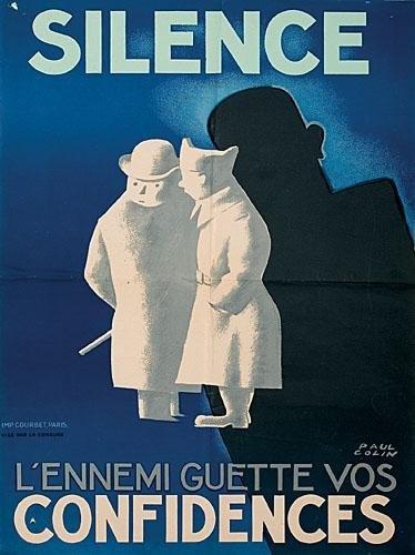 Silence. L'ennemi guette vos CONFIDENCES, Paul Colin, 1939