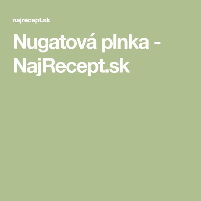 Nugatová plnka - NajRecept.sk