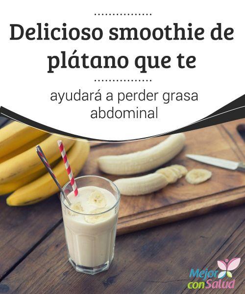 Delicioso smoothie de plátano que te ayudará a perder grasa abdominal   ¿Estás luchando contra la grasa abdominal? Complementa tu dieta con este delicioso smoothie de plátano. ¡Te encantará!