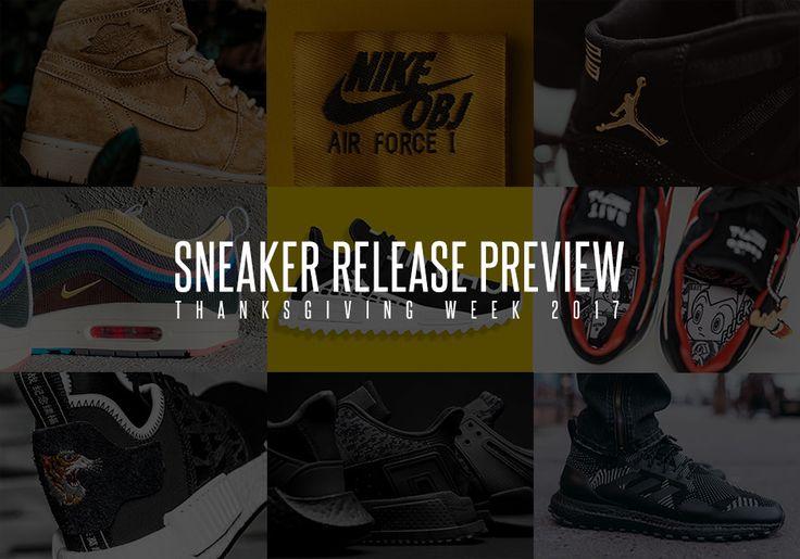 #sneakers #news  Sneakers Releasing Thanksgiving Week 2017